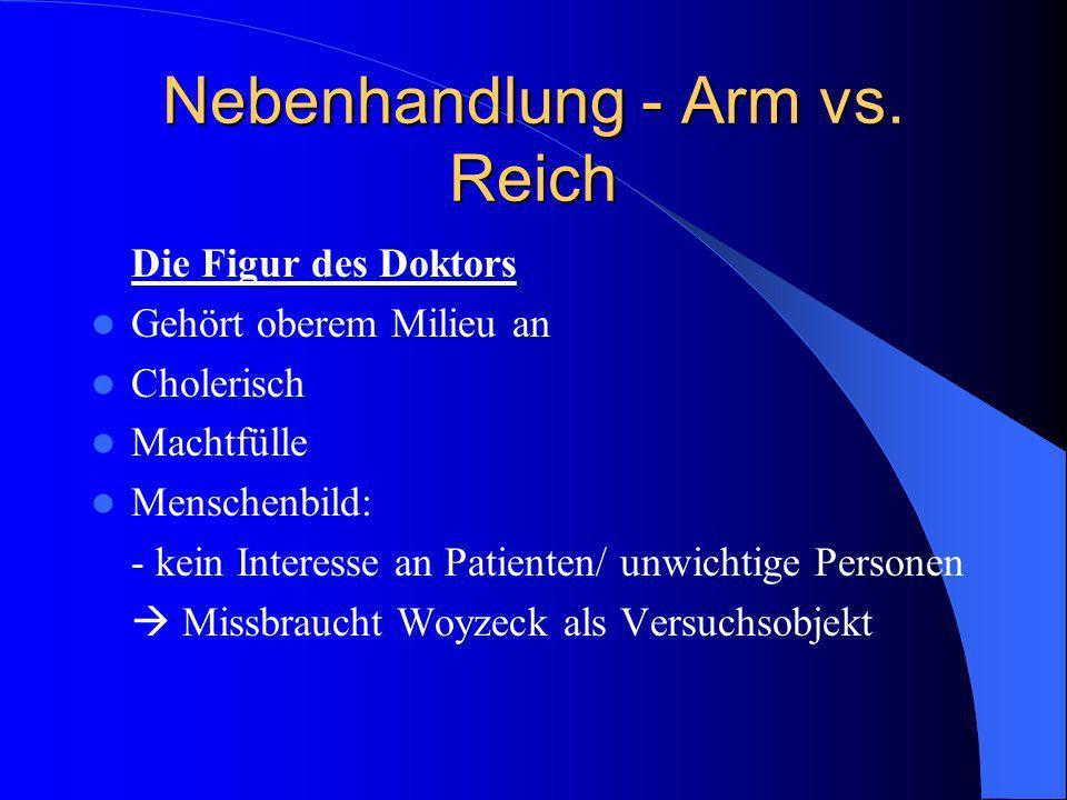 Nebenhandlung - Arm vs. Reich