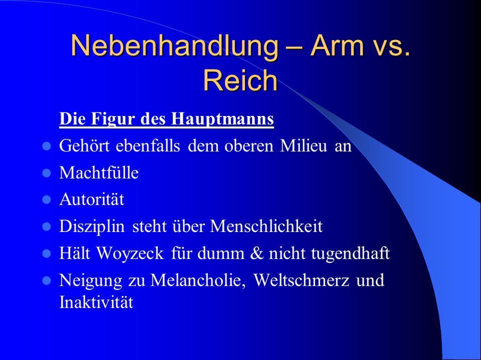 Nebenhandlung – Arm vs. Reich