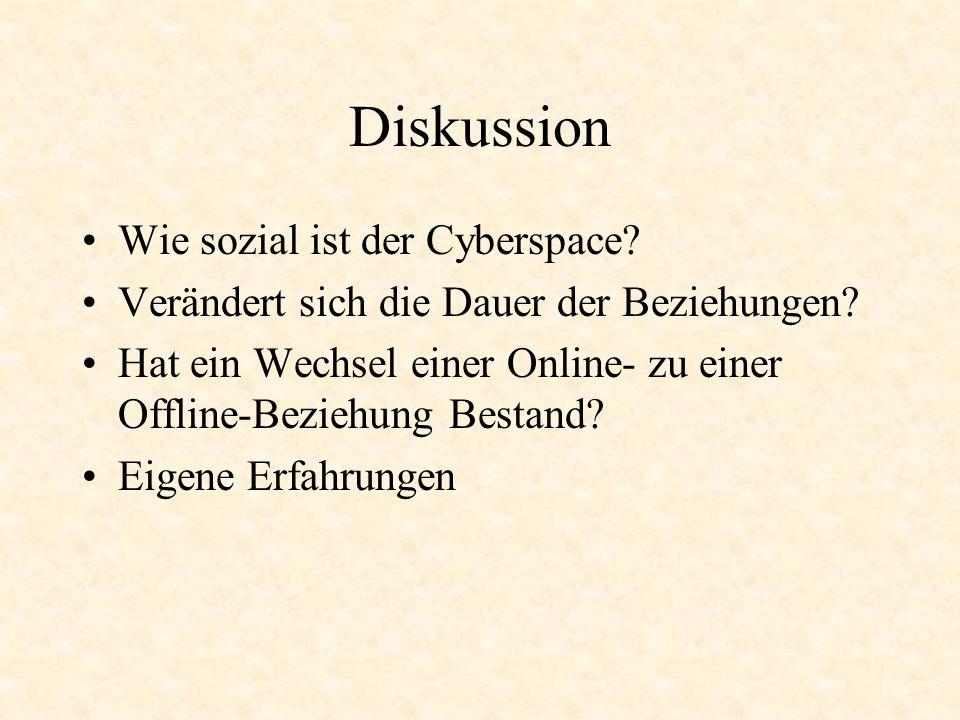Diskussion Wie sozial ist der Cyberspace