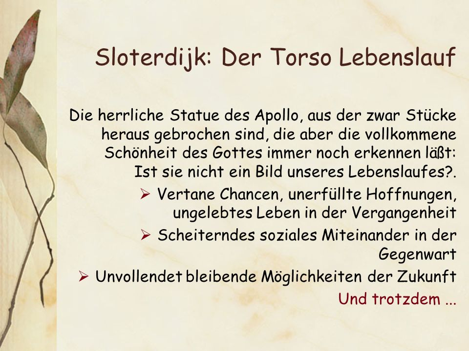 Sloterdijk: Der Torso Lebenslauf