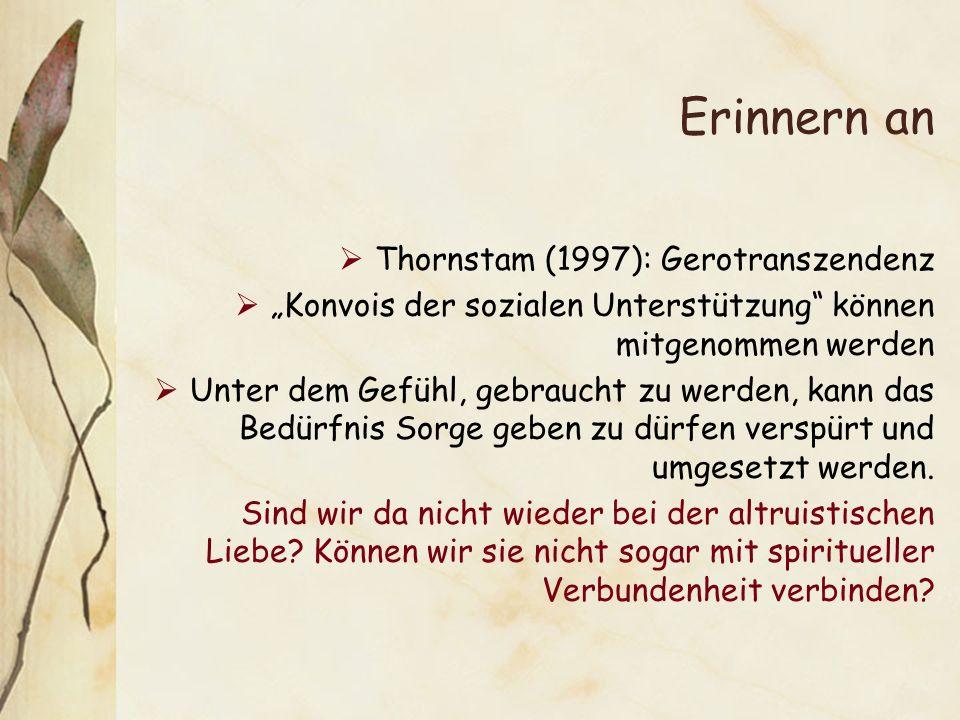 Erinnern an Thornstam (1997): Gerotranszendenz