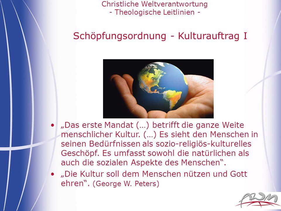Schöpfungsordnung - Kulturauftrag I