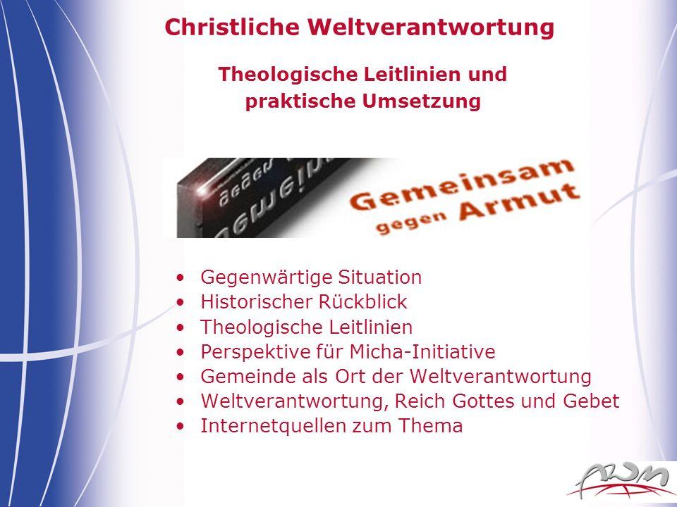 Christliche Weltverantwortung Theologische Leitlinien und praktische Umsetzung