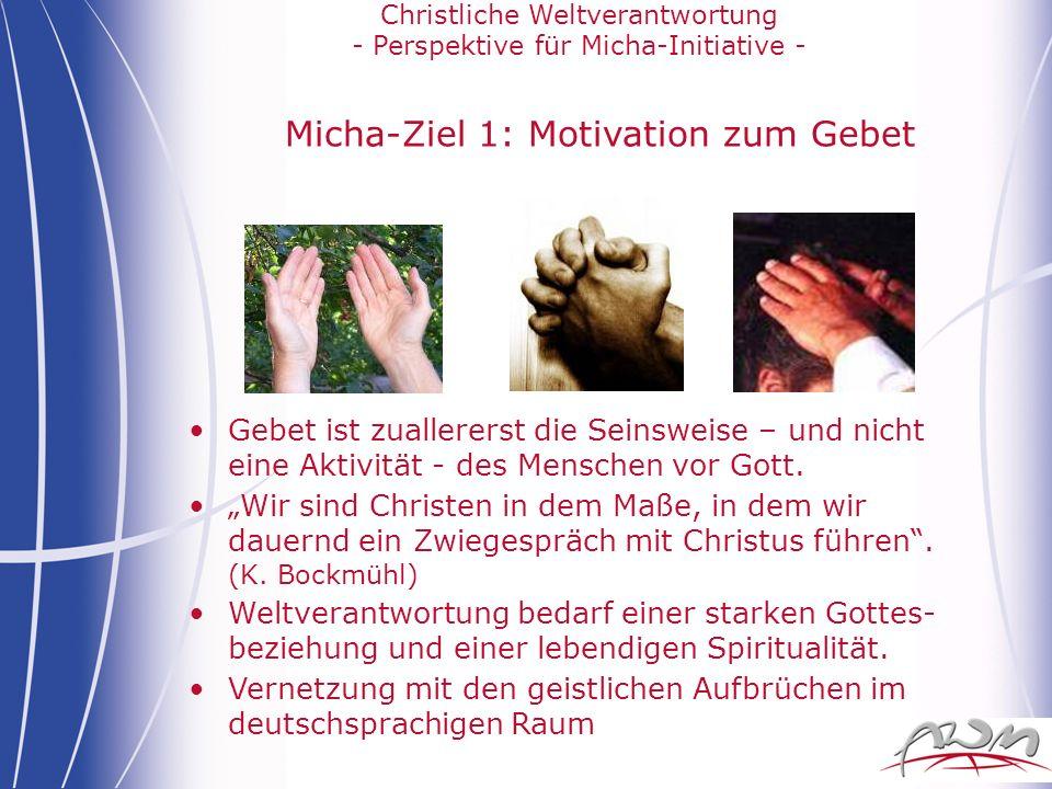 Micha-Ziel 1: Motivation zum Gebet