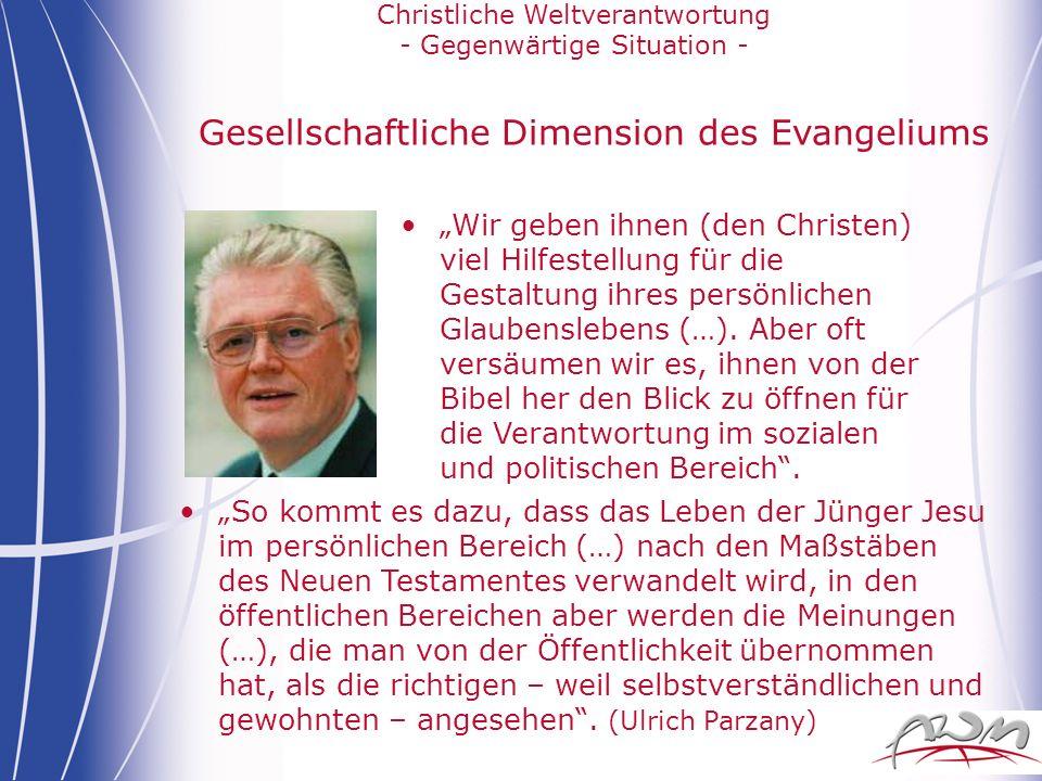 Gesellschaftliche Dimension des Evangeliums