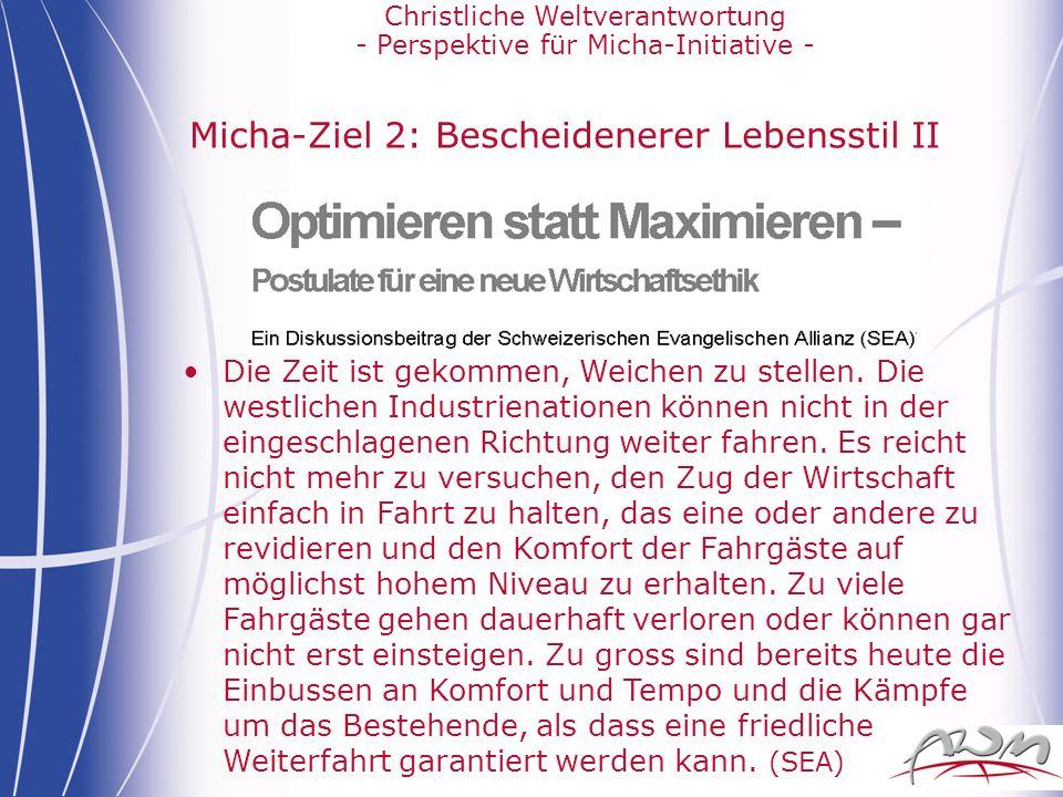 Micha-Ziel 2: Bescheidenerer Lebensstil II