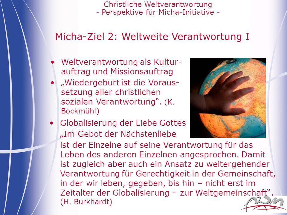 Micha-Ziel 2: Weltweite Verantwortung I