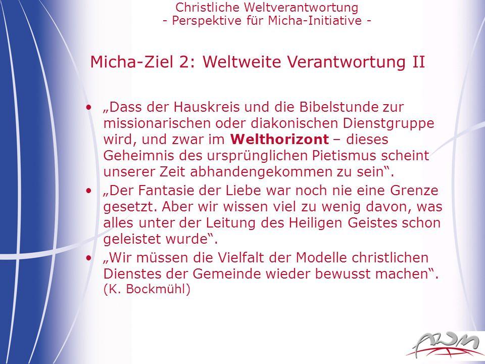 Micha-Ziel 2: Weltweite Verantwortung II