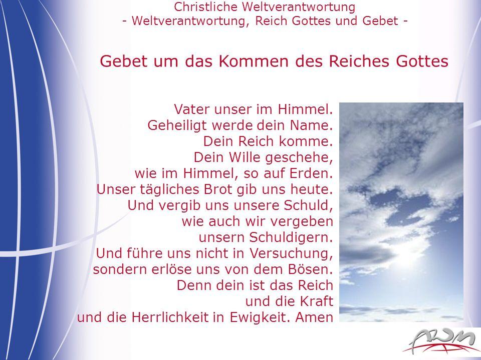 Gebet um das Kommen des Reiches Gottes