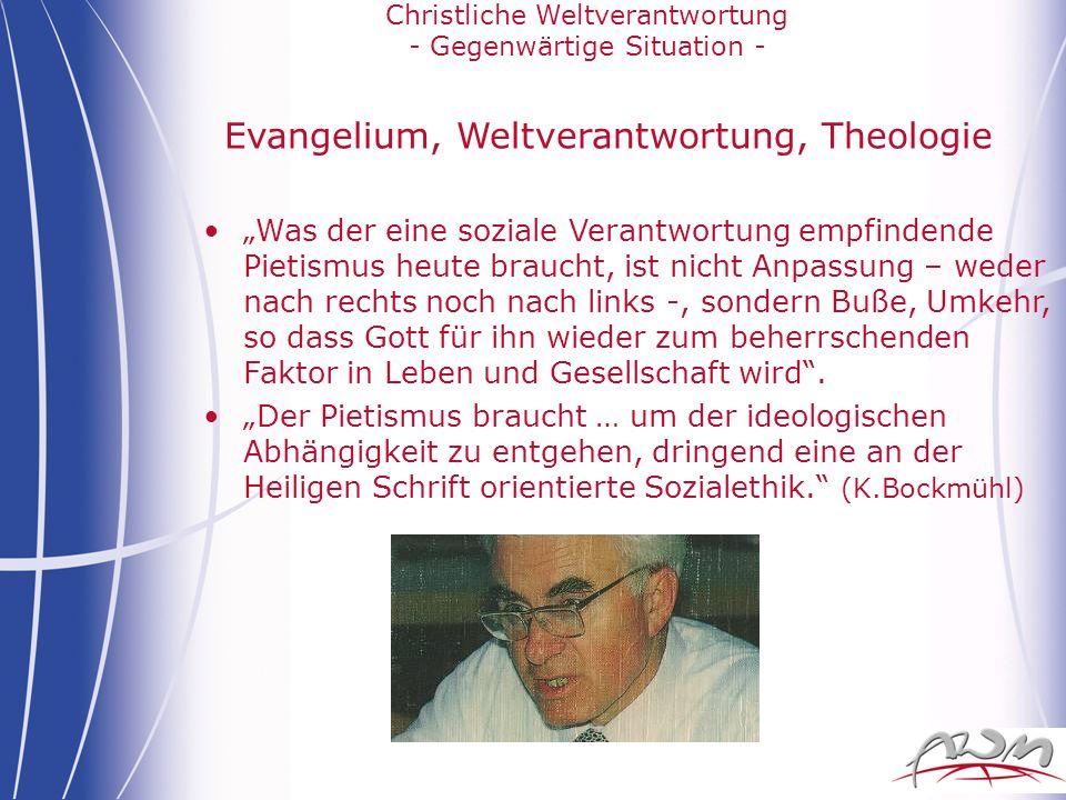 Evangelium, Weltverantwortung, Theologie