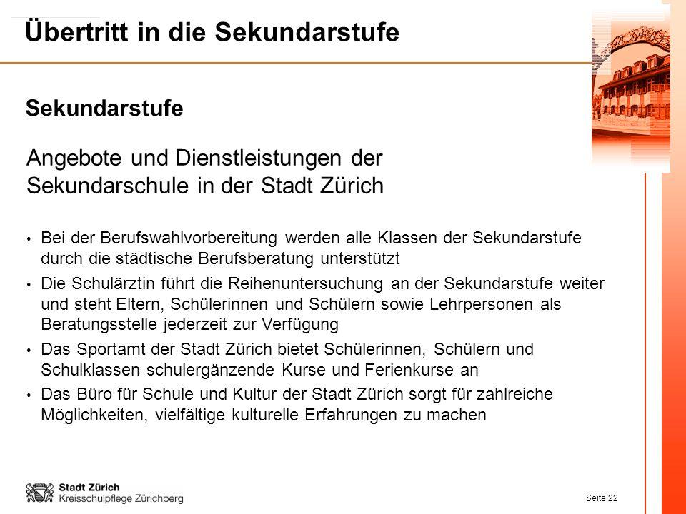 Angebote und Dienstleistungen der Sekundarschule in der Stadt Zürich