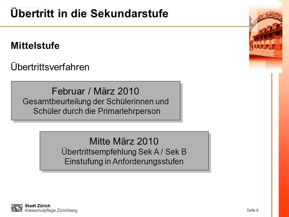Mittelstufe Übertrittsverfahren. Februar / März 2010 Gesamtbeurteilung der Schülerinnen und Schüler durch die Primarlehrperson.