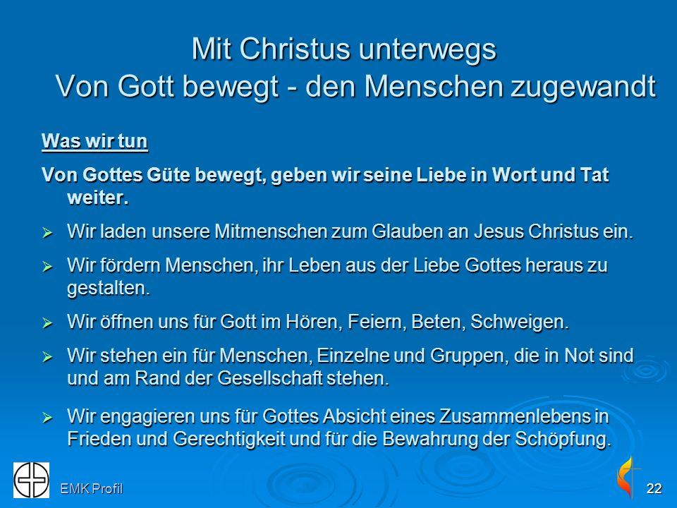 Mit Christus unterwegs Von Gott bewegt - den Menschen zugewandt