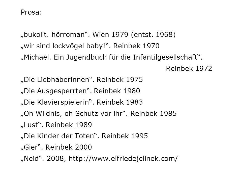 """Prosa: """"bukolit. hörroman . Wien 1979 (entst"""