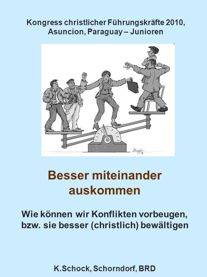 Besser miteinander auskommen K.Schock, Schorndorf, BRD