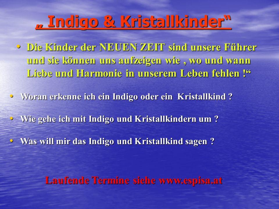 """"""" Indigo & Kristallkinder"""