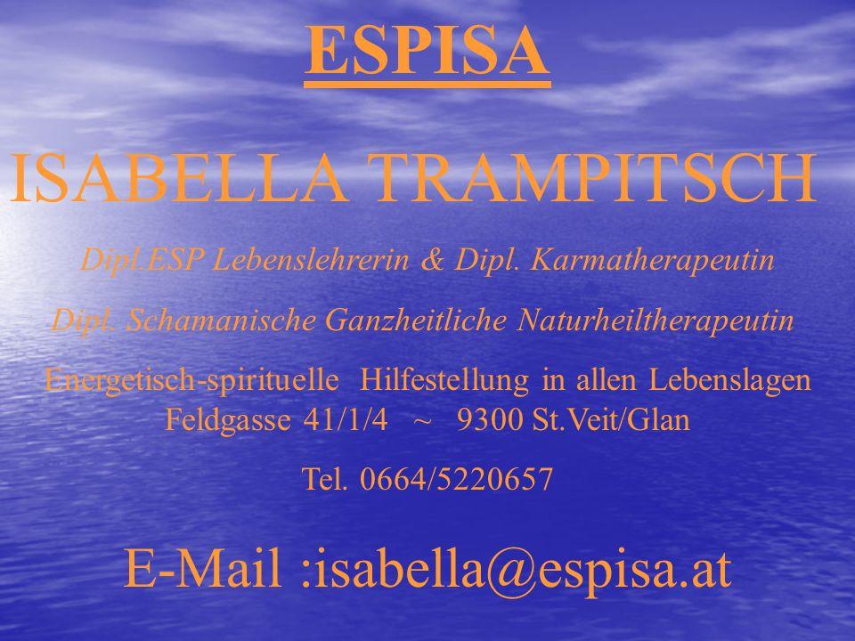 ESPISA ISABELLA TRAMPITSCH E-Mail :isabella@espisa.at
