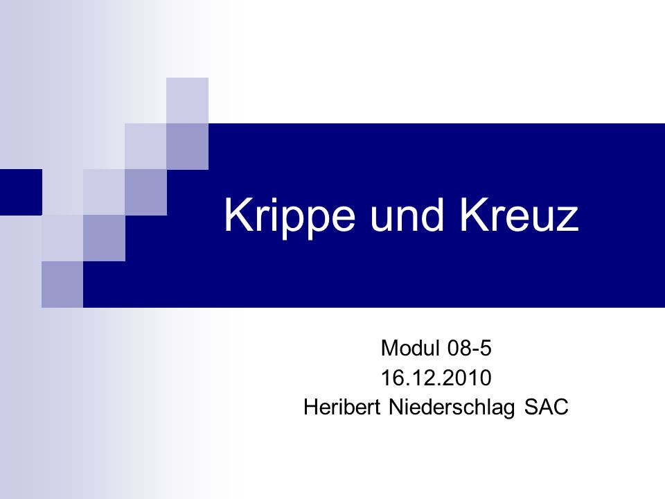 Modul 08-5 16.12.2010 Heribert Niederschlag SAC
