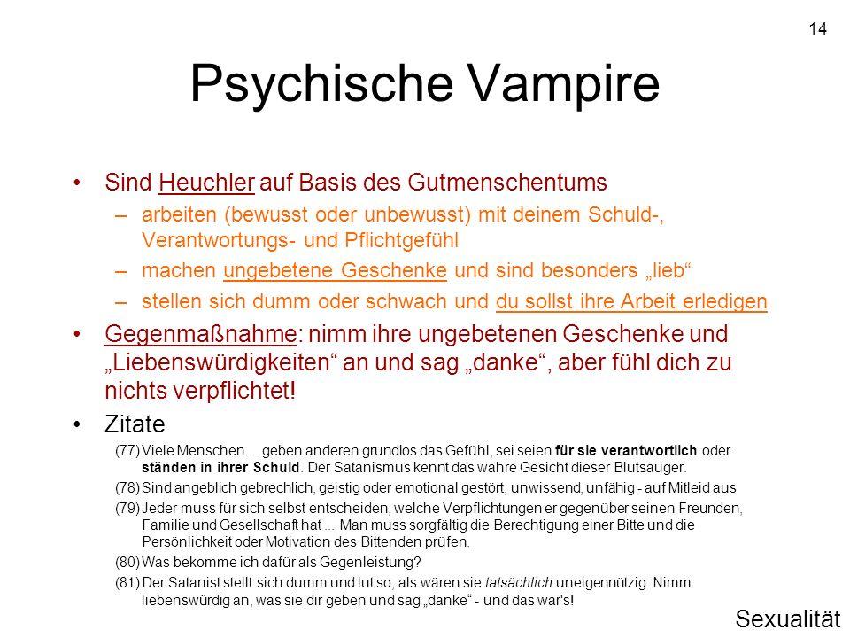 Psychische Vampire Sind Heuchler auf Basis des Gutmenschentums