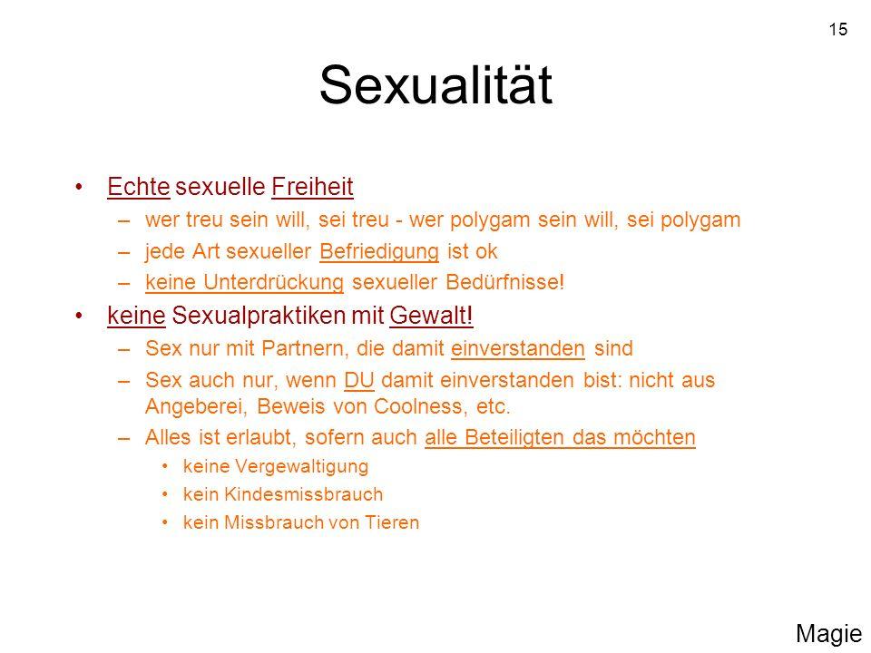 Sexualität Echte sexuelle Freiheit keine Sexualpraktiken mit Gewalt!