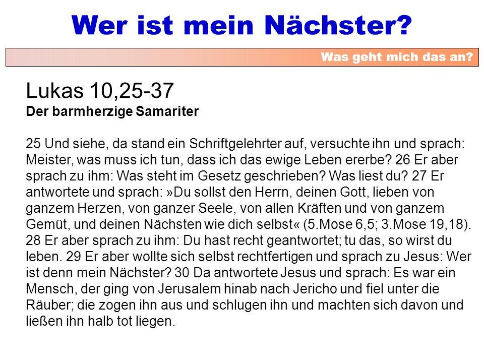 Lukas 10,25-37 Der barmherzige Samariter