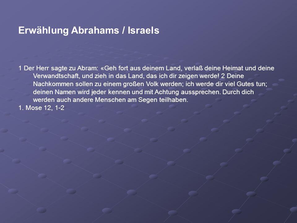 Erwählung Abrahams / Israels