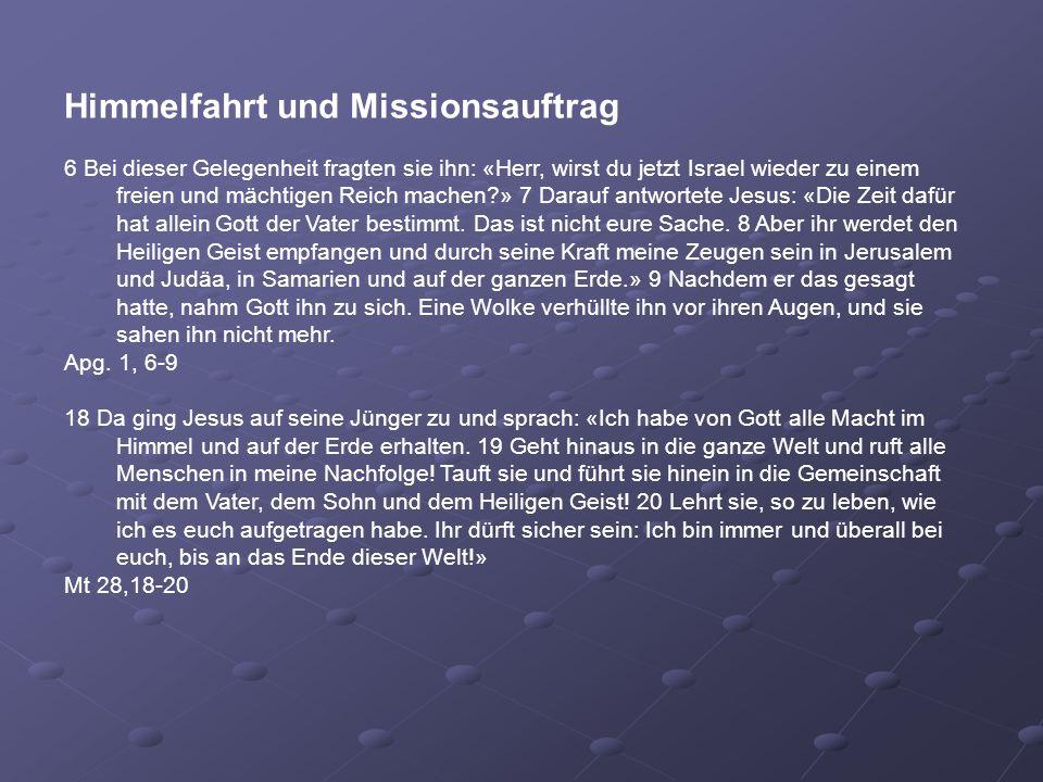 Himmelfahrt und Missionsauftrag