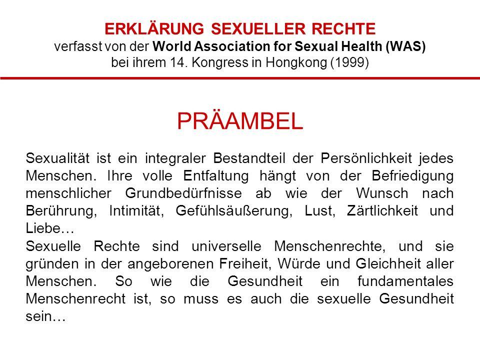 ERKLÄRUNG SEXUELLER RECHTE verfasst von der World Association for Sexual Health (WAS) bei ihrem 14. Kongress in Hongkong (1999)