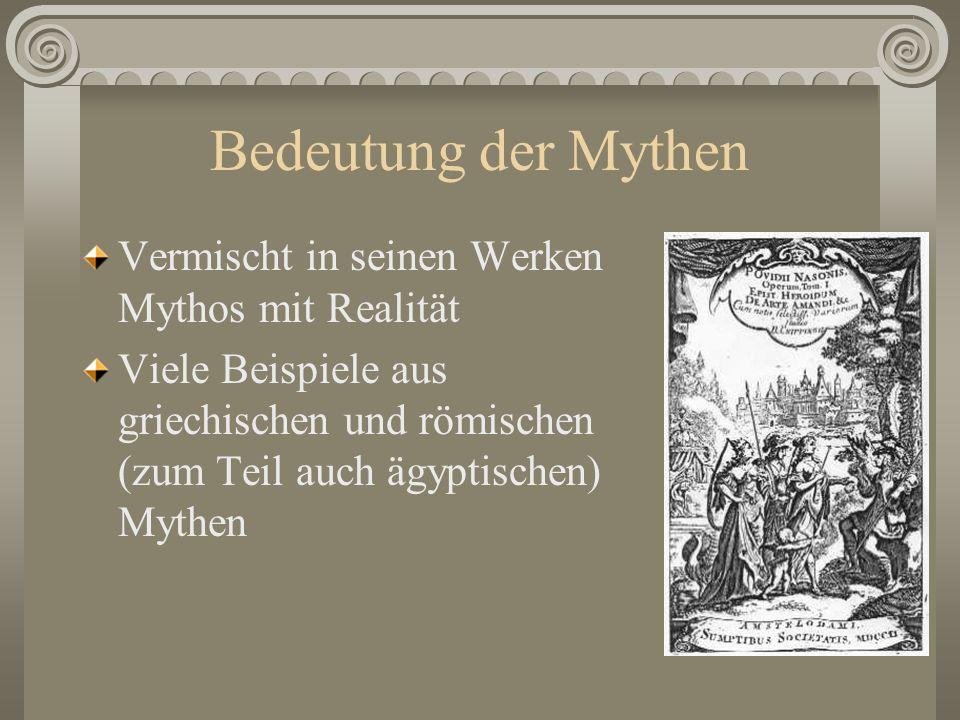 Bedeutung der Mythen Vermischt in seinen Werken Mythos mit Realität