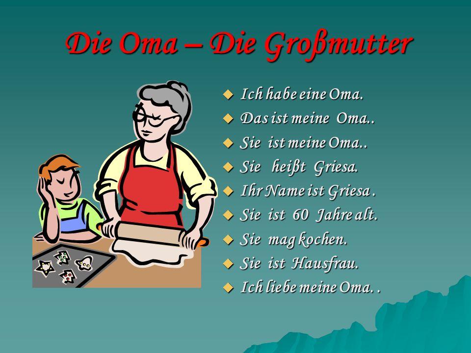 Die Oma – Die Groβmutter