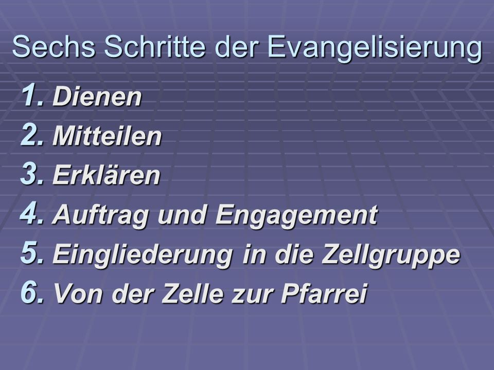 Sechs Schritte der Evangelisierung