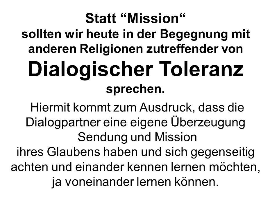 Dialogischer Toleranz sprechen.