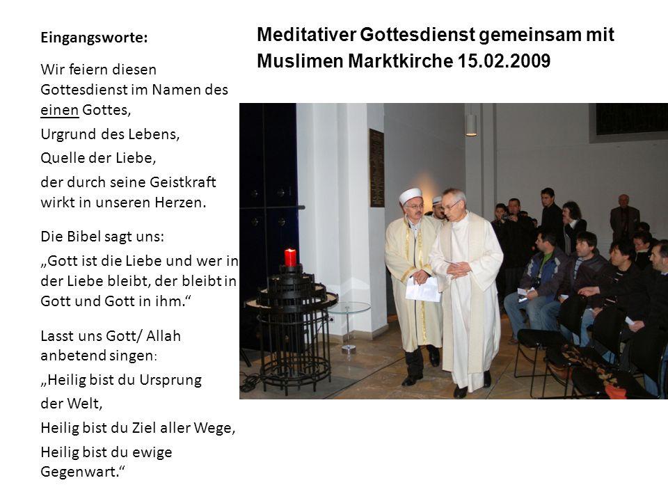 Meditativer Gottesdienst gemeinsam mit Muslimen Marktkirche 15.02.2009