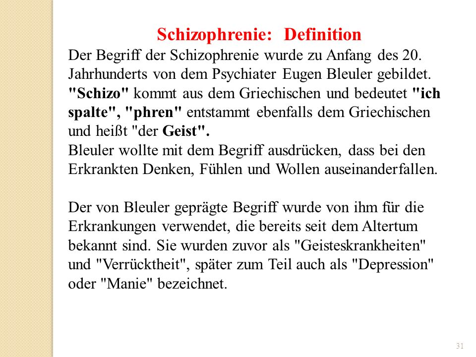 Schizophrenie: Definition