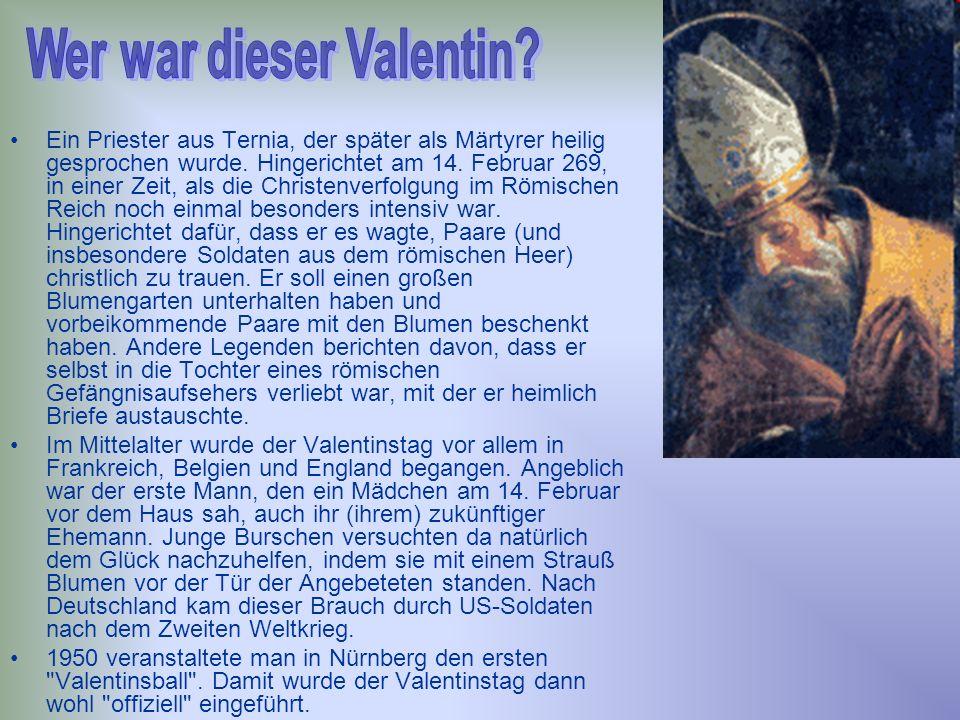 Wer war dieser Valentin