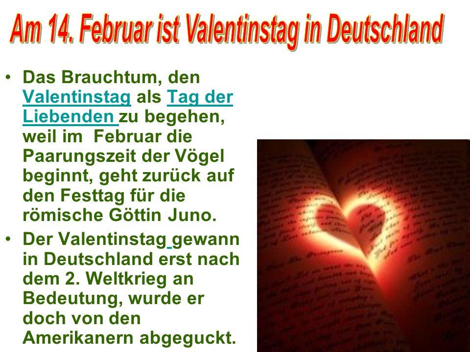Am 14. Februar ist Valentinstag in Deutschland