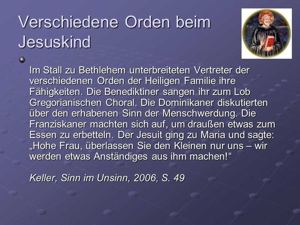 Verschiedene Orden beim Jesuskind