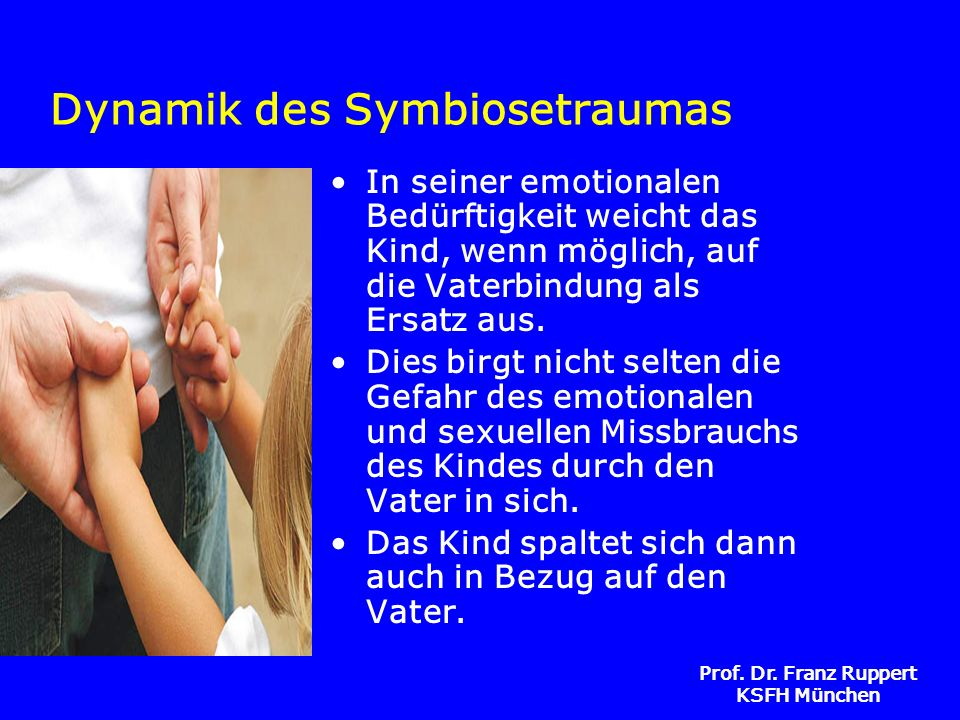 Dynamik des Symbiosetraumas
