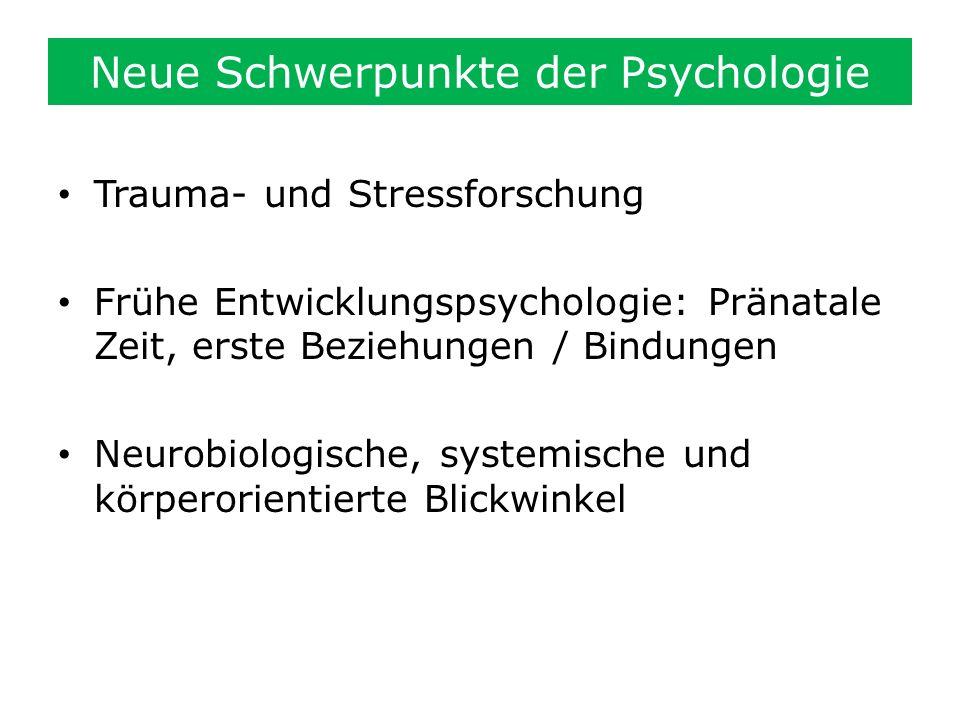 Neue Schwerpunkte der Psychologie