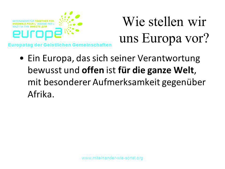 Wie stellen wir uns Europa vor