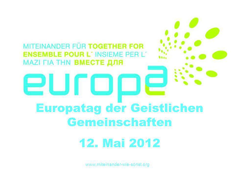 Europatag der Geistlichen Gemeinschaften 12. Mai 2012