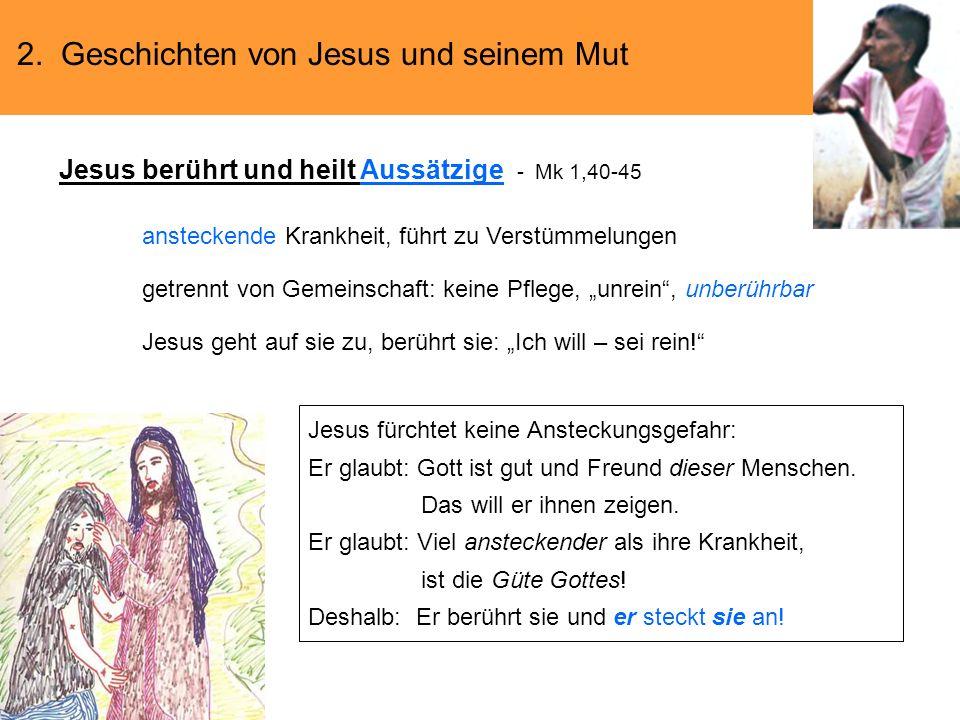Jesus berührt und heilt Aussätzige - Mk 1,40-45