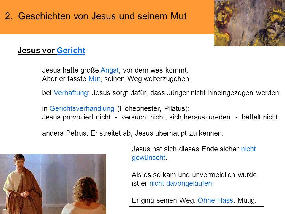 Jesus vor Gericht 2. Geschichten von Jesus und seinem Mut
