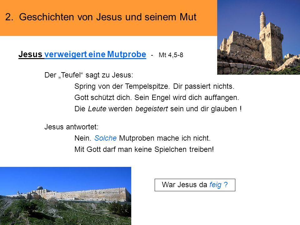 Jesus verweigert eine Mutprobe - Mt 4,5-8
