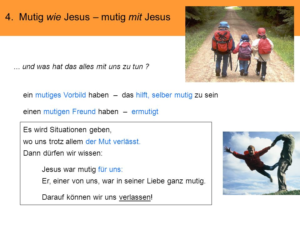 4. Mutig wie Jesus – mutig mit Jesus