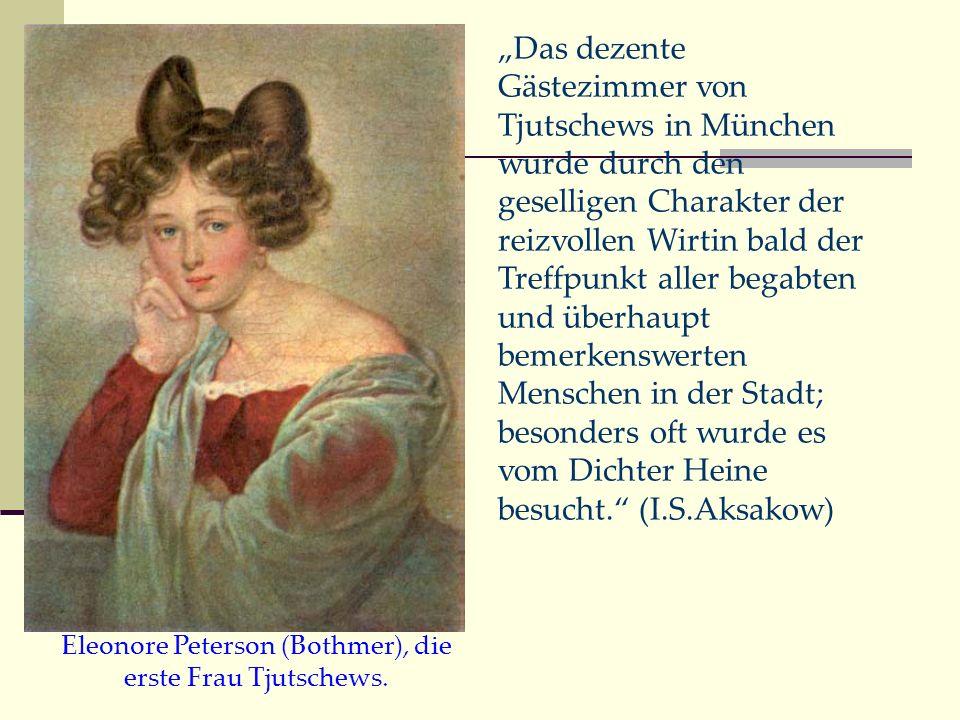Eleonore Peterson (Bothmer), die erste Frau Tjutschews.