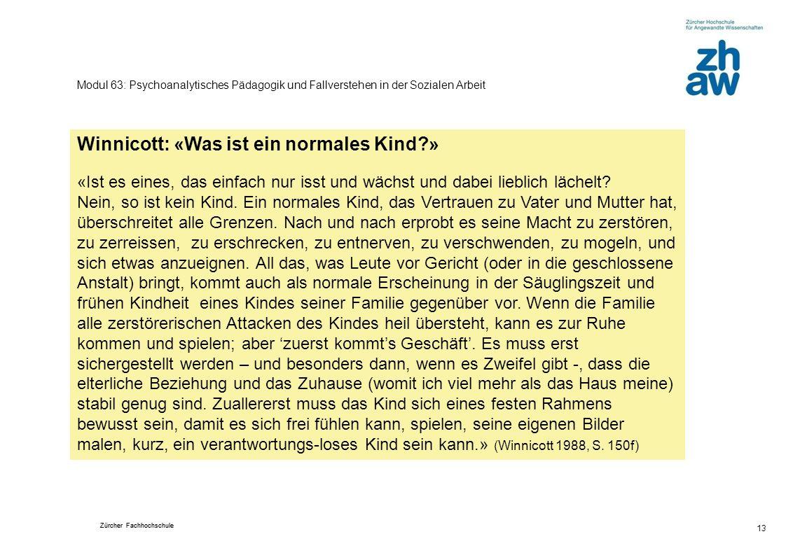 Winnicott: «Was ist ein normales Kind »