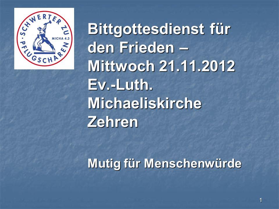 Bittgottesdienst für den Frieden – Mittwoch 21. 11. 2012 Ev. -Luth