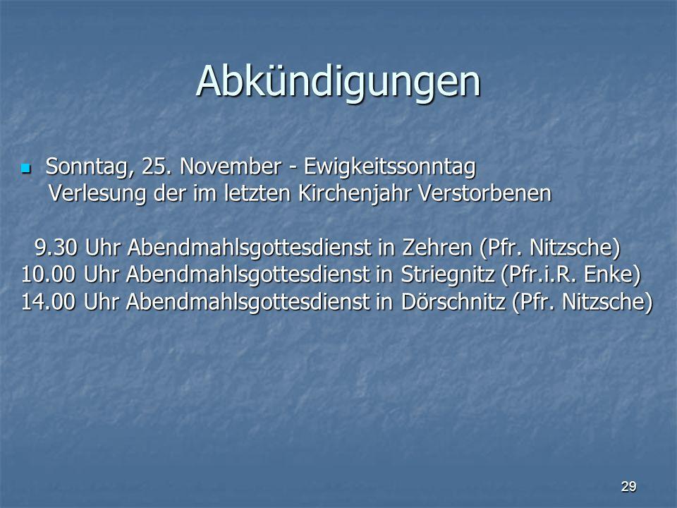 Abkündigungen Sonntag, 25. November - Ewigkeitssonntag