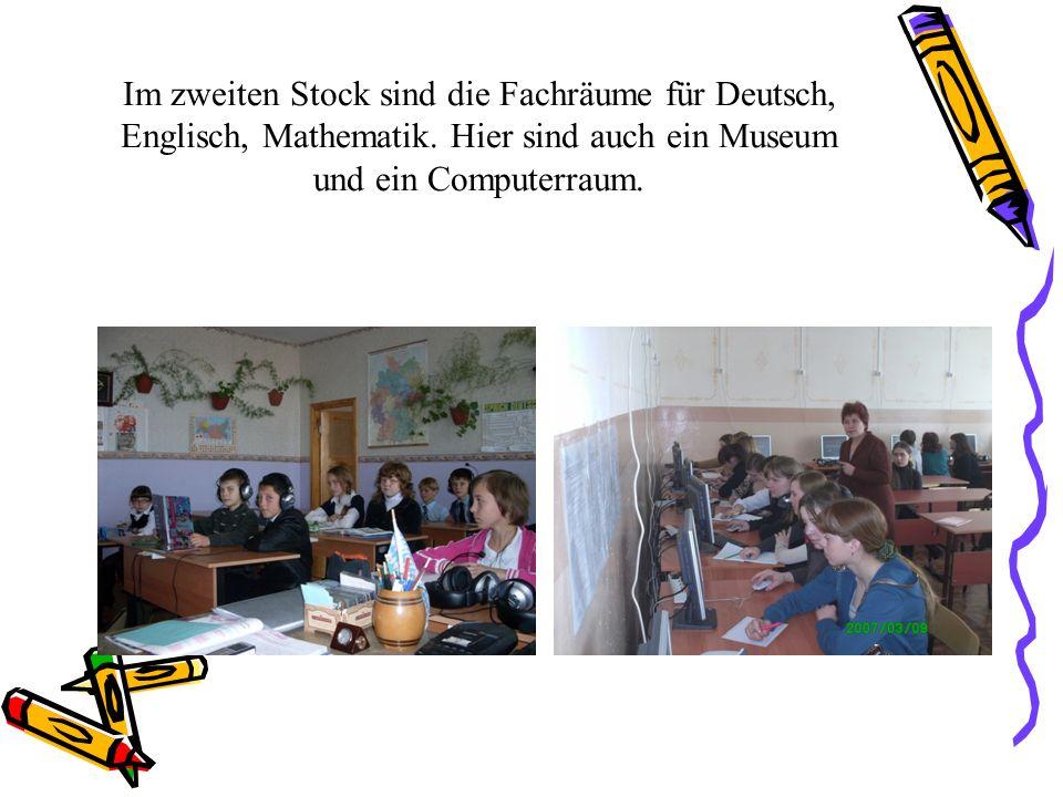 Im zweiten Stock sind die Fachräume für Deutsch, Englisch, Mathematik